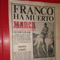 Coleccionismo de Revistas y Periódicos: DIARIO MARCA - FRANCO HA MUERTO - 20 NOV. 1975 2 EDICION. Lote 185771212