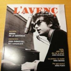 Coleccionismo de Revistas y Periódicos: REVISTA L'AVENÇ Nº 462 (NOVEMBRE 2019) BOB DYLAN, LA LLEGENDA. Lote 186030312
