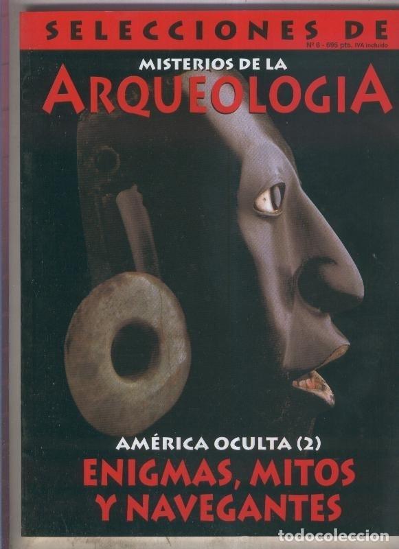 SELECCIONES DE MISTERIOS DE LA ARQUEOLOGIA NUMERO 06 (Coleccionismo - Revistas y Periódicos Modernos (a partir de 1.940) - Otros)