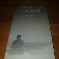 Coleccionismo de Revistas y Periódicos: PEP CORTÈS - VIATGE A LA LLIBERTAT - JORDI GUAL - MIRALL DE GLAÇ 2012 - POESIA 89-90. Lote 186065208