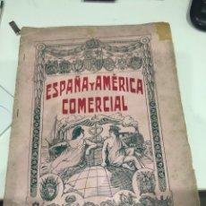 Coleccionismo de Revistas y Periódicos: ESPAÑA Y AMERICA COMERCIAL. Lote 186152382