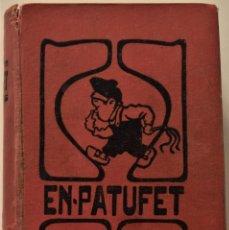 Coleccionismo de Revistas y Periódicos: EN-PATUFET AÑO COMPLETO DE 1917 + CALENDARI D´EN PATUFET AÑO 1918 - ENCUADERNACIÓN ORIGINAL. Lote 186166197