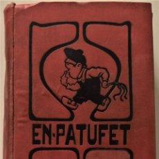 Coleccionismo de Revistas y Periódicos: EN-PATUFET AÑO COMPLETO DE 1916 + CALENDARI D´EN PATUFET AÑO 1917 - ENCUADERNACIÓN ORIGINAL. Lote 186167151