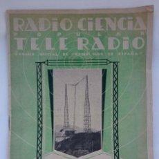 Coleccionismo de Revistas y Periódicos: REVISTA RADIO CIENCIA POPULAR TELE RADIO. NUM 107 MAYO 1926. Lote 186278227