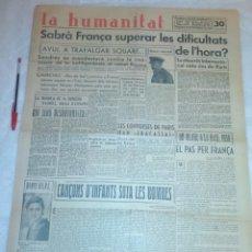 Coleccionismo de Revistas y Periódicos: DIARIO LA HUMANITAT - 27 DE NOVIEMBRE DE 1938 (EN CATALÁN) (REPÚBLICA, GUERRA CIVIL, FALANGISMO). Lote 187124791