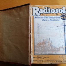 Coleccionismo de Revistas y Periódicos: REVISTA RADIOSOLA Y RADIO BARCELONA EN UN SOLO VOLUMEN DEL Nº 1 A Nº 57,AÑO I 1923-AÑO III 1925. Lote 187185805