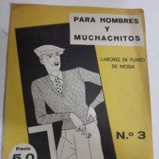 Coleccionismo de Revistas y Periódicos: PARA HOMBRES Y MUCHACHITOS LABORES PUNTO N 3. Lote 187417507