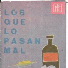 Coleccionismo de Revistas y Periódicos: == PA387 - FOLLETO PPC - LOS QUE LO PASAN MAL. Lote 188580611