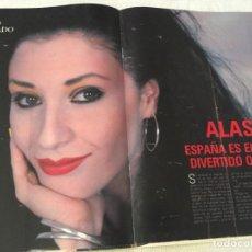 Coleccionismo de Revistas y Periódicos: REPORTAJE ALASKA 6 PÁGINAS PEGAMOIDES DINARAMA FANGORIA . Lote 189362012