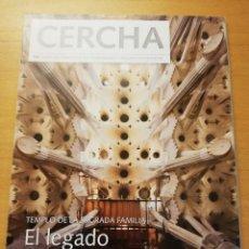 Coleccionismo de Revistas y Periódicos: REVISTA CERCHA Nº 104 (MAYO 2010) TEMPLO DE LA SAGRADA FAMILIA. Lote 189381078