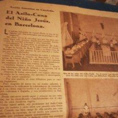 Coleccionismo de Revistas y Periódicos: ARTÍCULO DEL ASILO CUNA DEL NIÑO JESÚS EN BARCELONA CRÓNICA CARMEN FERNÁNDEZ DE LARA. Lote 189381485