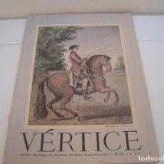 Coleccionismo de Revistas y Periódicos: VERTICE REVISTA NACIONAL DE FALANGE ESPAÑOLA. Lote 189478747