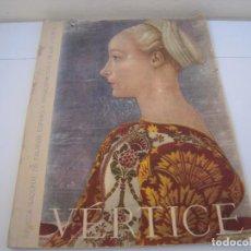 Coleccionismo de Revistas y Periódicos: VERTICE REVISTA NACIONAL DE FALANGE ESPAÑOLA. Lote 189478772