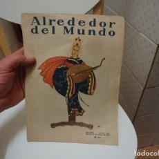 Coleccionismo de Revistas y Periódicos: REVISTA ALREDEDOR DEL MUNDO MADRID 12 DE MARZO DE 1927. Lote 189579782
