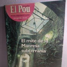 Coleccionismo de Revistas y Periódicos: REVISTA EL POU DE LA GALLINA EL MITE DE LA MANRESA SUBTERRÁNEA N° 102 JULIO - AGOSTO DE 1996. Lote 189771640