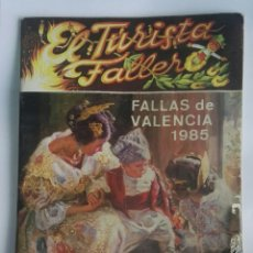 Coleccionismo de Revistas y Periódicos: REVISTA EL TURISTA FALLERO FALLAS VALENCIA 1985. Lote 189794582