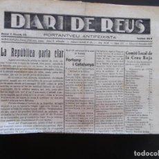 Coleccionismo de Revistas y Periódicos: GUERRA CIVIL - DIARI DE REUS 25-11-1937 - LA REPUBLICA PARLA CLAR - FORTUNY I CATALUNYA. Lote 189815915