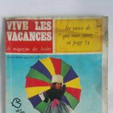 Coleccionismo de Revistas y Periódicos: VIVE LES VACANCES MAGAZINE 1965. Lote 189899271
