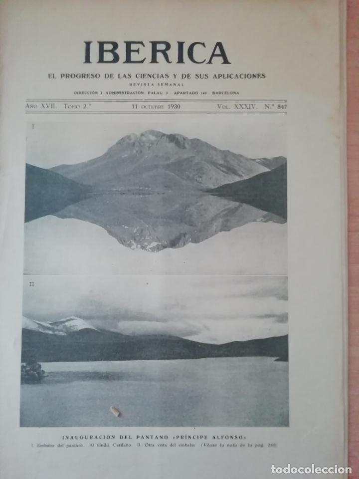 IBERICA Nº847 1930 INAGURACION DEL PANTANO PRINCIPE ALFONSO (PALENCIA) (Coleccionismo - Revistas y Periódicos Antiguos (hasta 1.939))