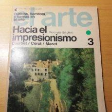 Coleccionismo de Revistas y Periódicos: HACIA EL IMPRESIONISMO. COURBET / COROT / MANET (SIMONETTA BORGHINI). Lote 190081403