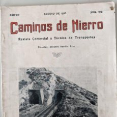 Coleccionismo de Revistas y Periódicos: 1933 AGO - RARISIMA - CAMINOS DE HIERRO REVISTA COMERCIAL Y TECNICA DE TRANSPORTES - FERROCARRILES. Lote 190217691