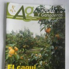 Coleccionismo de Revistas y Periódicos: REVISTA AG AGRICULTORES Y GANADEROS EL CAQUI UN CULTIVO EN EXPANSIÓN. Lote 190229295