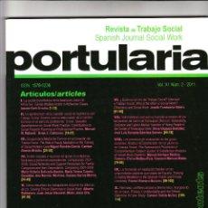 Coleccionismo de Revistas y Periódicos: REVISTA DE TRABAJO SOCIAL PORTULARIA VOL. XI NÚM. 2 2011. Lote 190331081