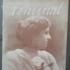 Coleccionismo de Revistas y Periódicos: REVISTA FEMINAL Nº27 1909. Lote 190356592