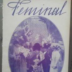 Coleccionismo de Revistas y Periódicos: REVISTA FEMINAL Nº31 1909. Lote 190356635
