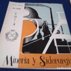 Coleccionismo de Revistas y Periódicos: REVISTA MINERIA Y SIDERURGIA. 1974 JULIO SETIEMBRE Nº 68 AÑO XV. Lote 190396813