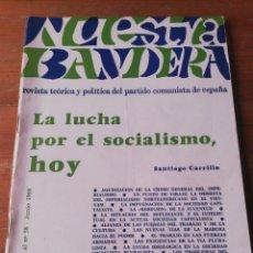 Coleccionismo de Revistas y Periódicos: REVISTA NUESTRA BANDERA. SANTIAGO CARRILLO. 1968.. Lote 190705217
