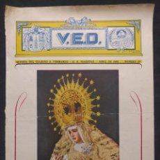 Coleccionismo de Revistas y Periódicos: VED. VIRTUD, ESFUERZO Y DISCIPLINA. MARISTAS. SEVILLA. N 22. ABRIL 1946. ESPERANZA DE TRIANA.. Lote 190708115