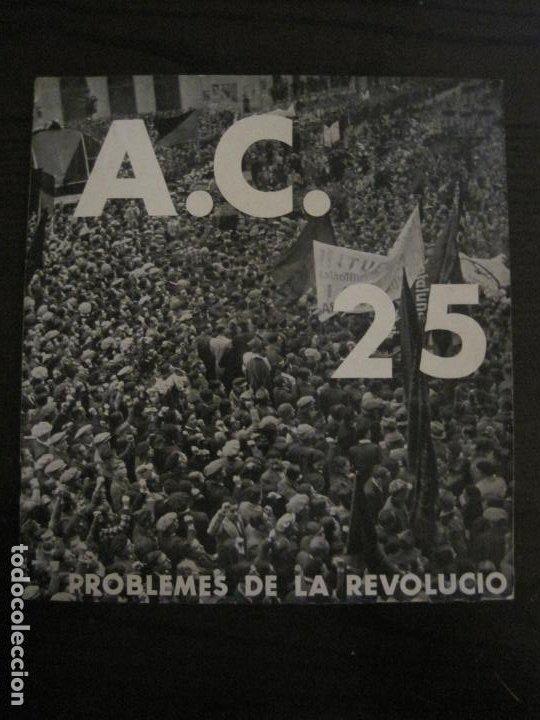GUERRA CIVIL-A.C. 25-JUNY 1937-SEGELL ANTIFEIXISTA JOAN MIRO-VER FOTOS-(V-18.755) (Coleccionismo - Revistas y Periódicos Antiguos (hasta 1.939))