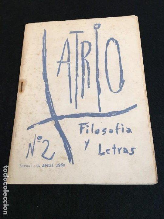 REVISTA ATRIO Nº 2. FILOSOFÍA Y LETRAS. BARCELONA, ABRIL 1960. (Coleccionismo - Revistas y Periódicos Modernos (a partir de 1.940) - Otros)