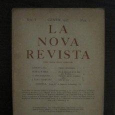 Coleccionismo de Revistas y Periódicos: LA NOVA REVISTA-VOL·1 NUM·1-GENER 1927-BARCELONA-JOSEP PLA,RAMON LLULL,POMPEU...-VER FOTOS(V-18.780). Lote 190849688