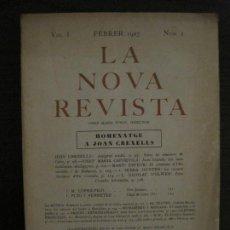 Coleccionismo de Revistas y Periódicos: LA NOVA REVISTA-VOL·1 NUM·2-FEBRER 1927-BARCELONA-JOAN CREXELLS,LOPEZ PICO...-VER FOTOS(V-18.779). Lote 190850032