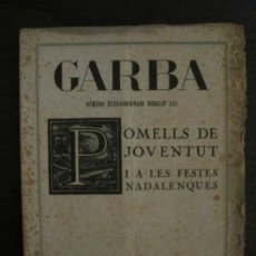 Coleccionismo de Revistas y Periódicos: GARBA-SABADELL-NUMERO EXTRAORDINARI-GENER 1922-FOTOGRAFIES A L'INTERIOR-VER FOTOS-(V-18.778). Lote 190850380