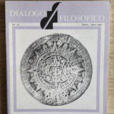 Coleccionismo de Revistas y Periódicos: DIALOGO FILOSÓFICO. NUM. 16, ENERO / ABRIL 1990. Lote 190896900