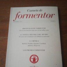 Coleccionismo de Revistas y Periódicos: REVISTA CARNETS DE FORMENTOR. NÚMERO 6. 2016.. Lote 190900251