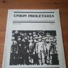 Coleccionismo de Revistas y Periódicos: REVISTA UNIÓN PROLETARIA. NÚMERO 1. AÑOS 70.. Lote 190917968