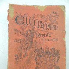 Coleccionismo de Revistas y Periódicos: COLECCION DE 34 NUMEROS DE LA REVISTA EL CENTENARIO REVISTA ILUSTRADA AÑO 1892. Lote 191070217