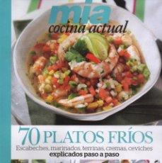 Coleccionismo de Revistas y Periódicos: MIA COCINA ACTUAL N. 20 - EN PORTADA: 70 PLATOS FRIOS (NUEVA). Lote 191101542