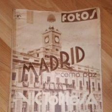 Coleccionismo de Revistas y Periódicos: REVISTA FOTOS. NUMERO 109, 1 DE ABRIL DE 1939. GUERRA CIVIL. MADRID COMO PAZ VICTORIOSA. . Lote 191330958