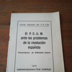 Coleccionismo de Revistas y Periódicos: SUPLEMENTO REVISTA LA BATALLA NÚMERO 179. EL POUM ANTE LOS PROBLEMAS DE LA REVOLUCIÓN ESPAÑOLA. 1972. Lote 191459331