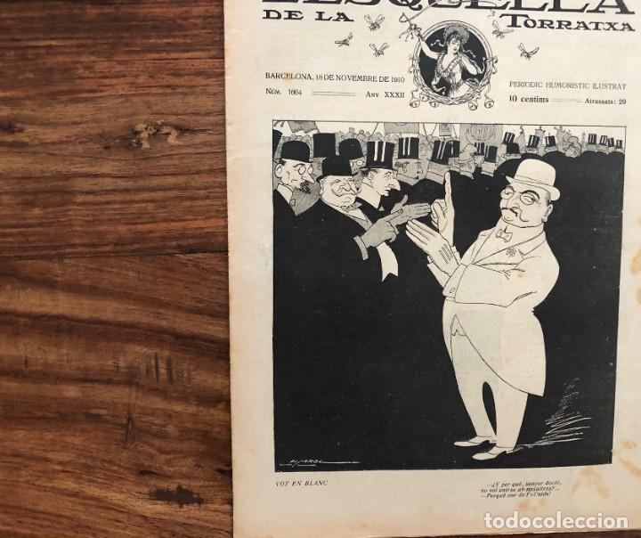 Coleccionismo de Revistas y Periódicos: LEsquella de la Torratxa. 39 números Año XXII. publicado en 1910. Santiago Rusiñol. República - Foto 4 - 191522663