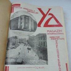 Coleccionismo de Revistas y Periódicos: REVISTA ENCUADERNADA YA MAGAZIN INTERNACIONAL, DIRECTOR MANUEL GONGORA ECHENIQUE, EDITADA EN COLOMBI. Lote 191587581