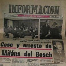 Coleccionismo de Revistas y Periódicos: DIARIO INFORMACION 25 FEBRERO DE 1981 CESE DE MILANS DEL BOSCH. Lote 191727828