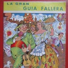 Coleccionismo de Revistas y Periódicos: REVISTA FALLERA LA GRAN GUIA FALLERA 1967 FALLAS VALENCIA F30. Lote 191798331