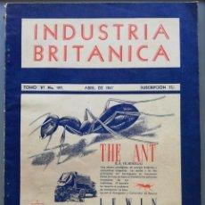 Coleccionismo de Revistas y Periódicos: INDUSTRIA BRITÁNICA - ABRIL 1947. Lote 191898116