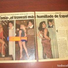 Coleccionismo de Revistas y Periódicos: TANIA EL TRAVESTI MAS HUMILLADO DE ESPAÑA- ENTREVISTA -RECORTE 6 PAG. REVISTA INTERVIU 1982. Lote 192141576